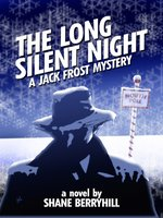 The Long Silent Night
