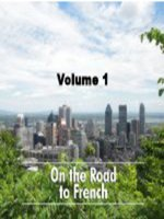 On the Road to French, Volume 1
