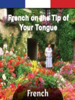 French on the Tip of Your Tongue