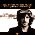 The Whole of the Moon--The Music Of...