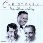 Christmas With Bing Crosby / Nat King Cole / Dean Martin