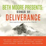 Beth Moore Presents Songs of Deliverance