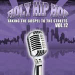 Holy Hip Hop, Volume 12
