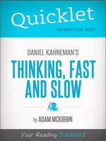 Quicklet on Daniel Kahneman's Thinking, Fast and Slow
