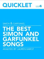 Quicklet on the Best Simon and Garfunkel Songs