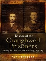 The Case of the Craughwell Prisoners