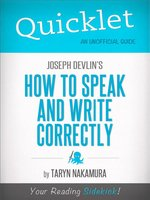 Quicklet on Joseph Devlin's How to Speak and Write Correctly