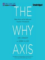 Click here to view Audiobook details for The Why Axis by Uri Gneezy