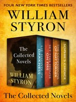 William Styron: The Collected Novels