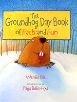 Groundhog Day Book of Facts and Fun