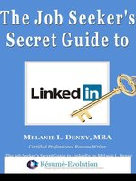 The Job Seeker's Secret Guide to LinkedIn