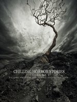 Chilling Horror Stories - Volume 1