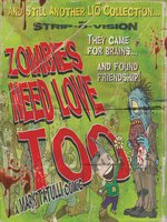Zombies Need Love Too