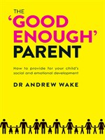 The 'Good Enough' Parent