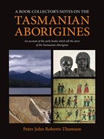 Picture of A Book Collector's Notes on the Tasmanian Aborigines