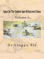 Picture of Sport in the Golden Age of China, Volume 1