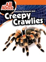 All About Creepy Crawlies