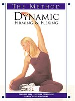 Dynamic Firming & Flexing