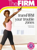 Transfirm Your Trouble Zones