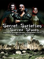 Secret Societies And Sacred Stones
