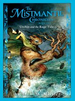 The Mistmantle Chronicles, Book Five
