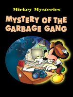 Mystery of the Garbage Gang, Volume 3