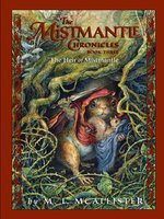 The Mistmantle Chronicles, Book Three