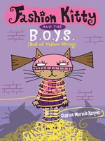 Fashion Kitty and the B.O.Y.S.