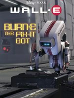 BURN-E, the Fix-It Bot