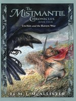The Mistmantle Chronicles, Book Four