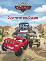 Dust-Up in the Desert (World of Cars--Race-o-Rama Storybook #2)