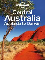 Central Australia - Adelaide to Darwin Travel Guide