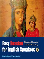Easy Russian for English Speakers, Vol. 1