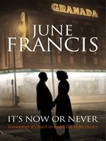 It's Now or Never--A saga set in 1950s Liverpool