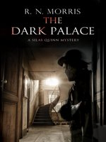The Dark Palace--Murder and mystery in London, 1914
