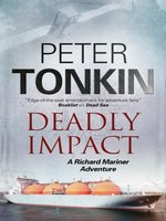 Deadly Impact--A Richard Mariner nautical adventure