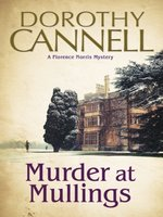 Murder at Mullings--A 1930s country house murder mystery