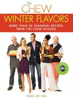 The Chew: Winter Flavors