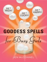 Goddess Spells for Busy Girls