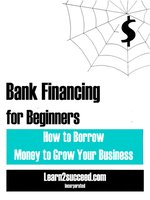 Bank Financing for Beginners