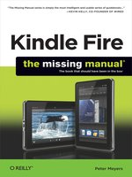 Kindle Fire:  the Missing Manual
