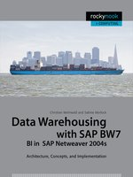 Data Warehousing with SAP BW7 BI in SAP Netweaver 2004s