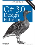 Click here to view eBook details for C# 3.0 Design Patterns by Judith Bishop