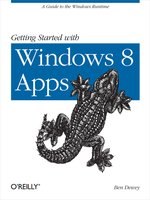 Click here to view eBook details for Getting Started with Windows 8 Apps by Ben Dewey