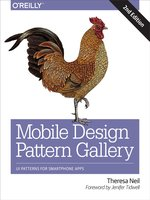 Click here to view eBook details for Mobile Design Pattern Gallery by Theresa Neil