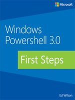 Click here to view eBook details for Windows PowerShell 3.0 First Steps by Ed Wilson