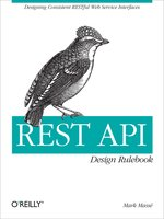 Click here to view eBook details for REST API Design Rulebook by Mark Masse