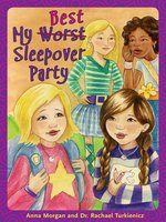 My Worst/Best Sleepover Party