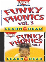 Funky Phonics: Learn to Read, Volume 3
