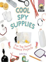 Cool Spy Supplies